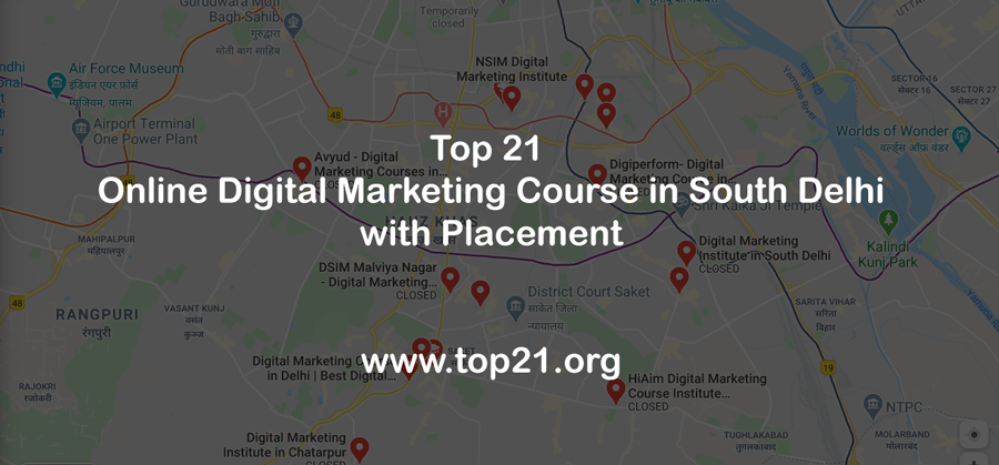 Top 21 Online digital marketing course in south Delhi with Placement