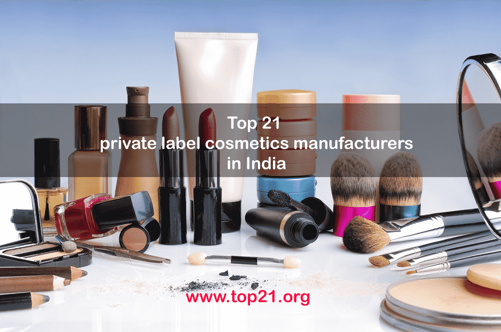 Top 21 private label cosmetics manufacturers in India